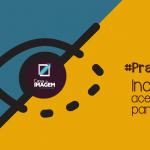 #PraCegoVer – Inclusão e acessibilidade para todos
