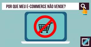 meu e-commerce não vende