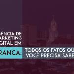 Agência de Marketing Digital em Franca: Todos os fatos que você precisa saber