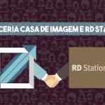 Casa de Imagem- Agência Certificada na ferramenta RD Station