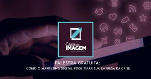 Palestra Marketing Digital e Crise