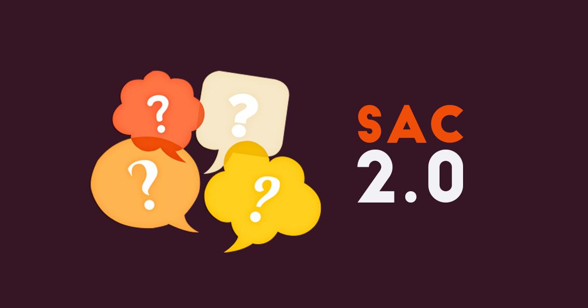 SAC 2.0