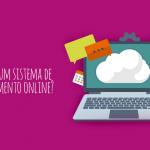 O que é um sistema de atendimento online?
