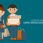 Gerenciando expectativas dos clientes