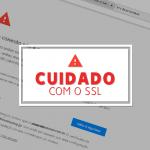 Por que seu site precisa de um certificado SSL