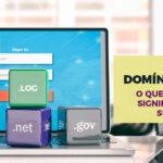 Novos domínios .br: o que isso pode significar para sua marca?